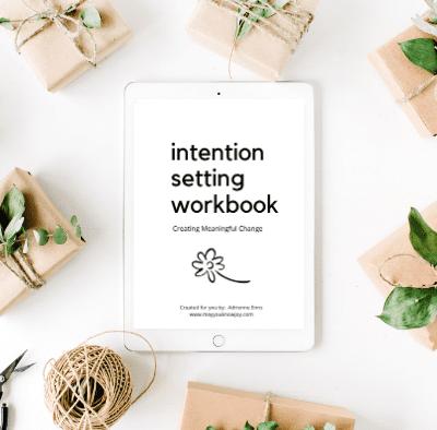 Intention Setting Workbook (by: Adrienne Enns)